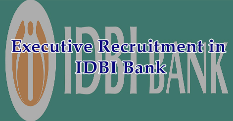 IDBI Bank Executives Recruitment