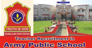 Army Public School Teacher Recruitment