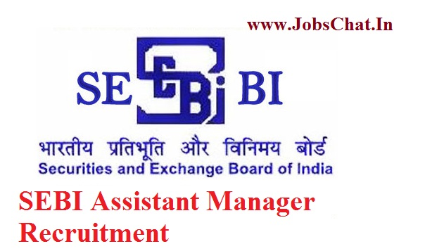 SEBI Assistant Manager Recruitment