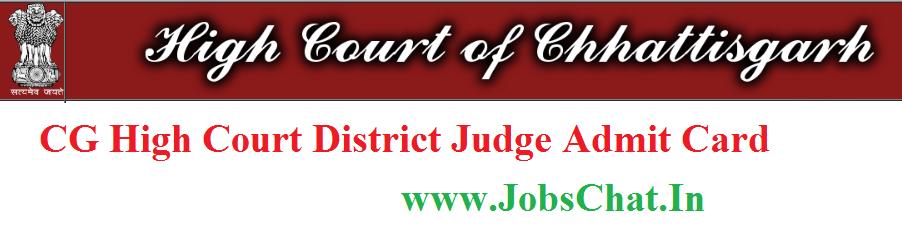 CG High Court District Judge Admit Card