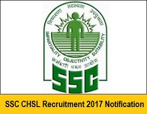 SSC CHSL Recruitment Notification 2017 - 18