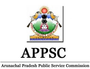 Arunachal Pradesh PSC Recruitment Notification 2017