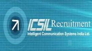 ICSIL Recruitment Notification 2017