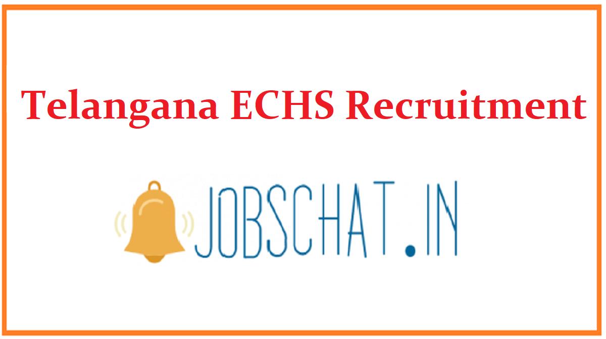 Telangana ECHS Recruitment