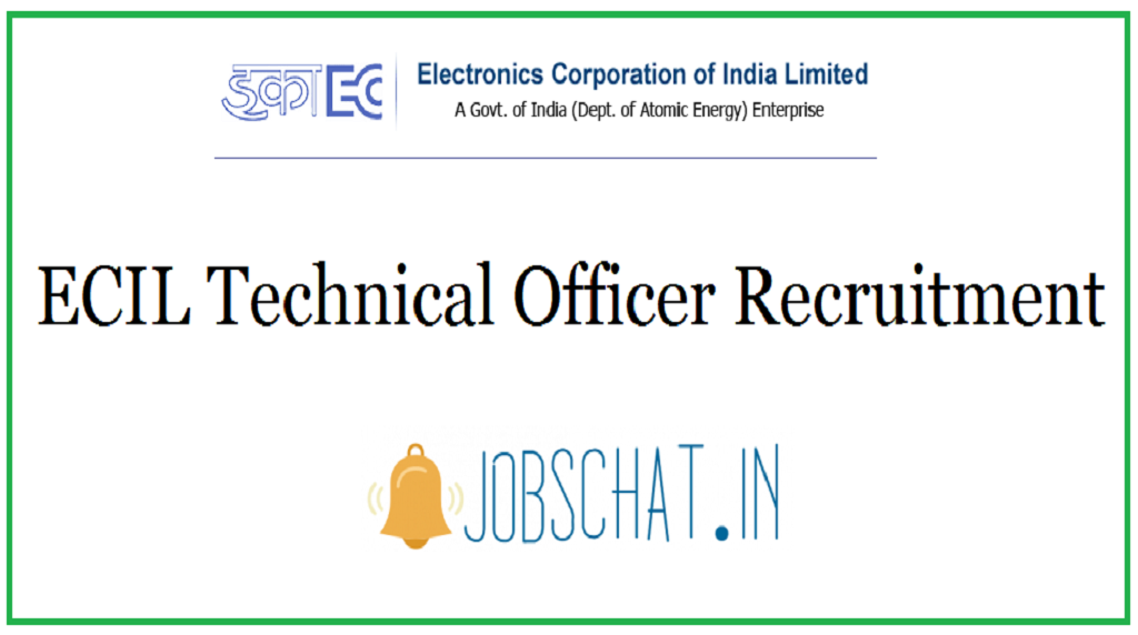 ECIL Technical Officer Recruitment