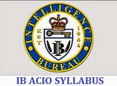 Intelligence Bureau ACIO Syllabus Pdf 2017