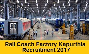 Rail Coach Factory Kapurthala Recruitment Notification
