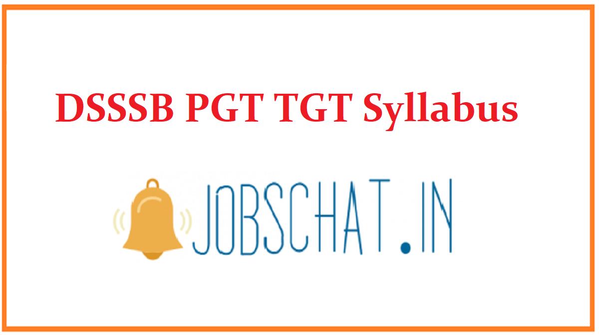 DSSSB TGT PGT Syllabus