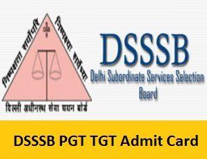 DSSSB PGT TGT Admit Card