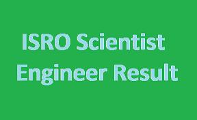 ISRO Scientist Engineer Result 2017