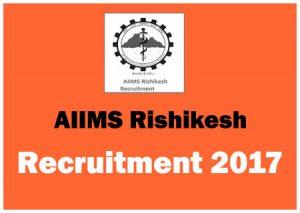 AIIMS Rishikesh Recruitment Notification