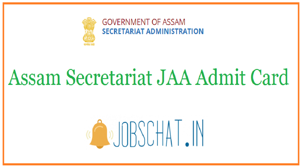 Assam Secretariat JAA Admit Card