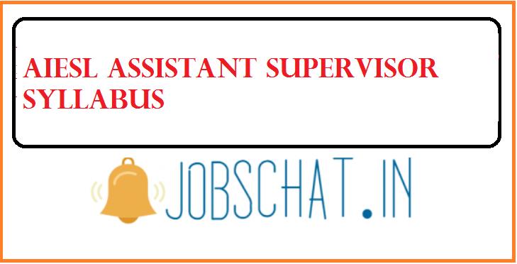 AIESL Assistant Supervisor Syllabus