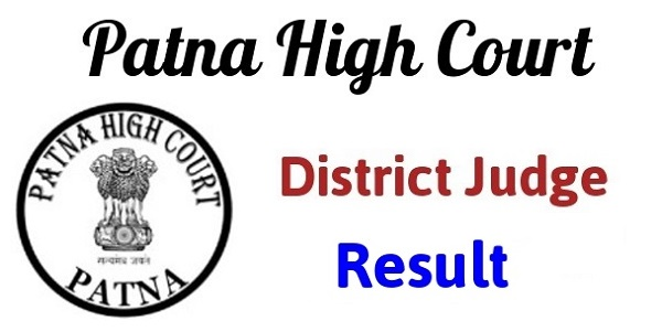 Patna High Court District Judge Results 2017