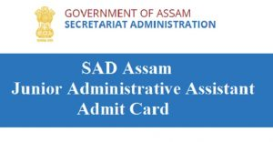 SAD Assam JAA Admit Card 2017