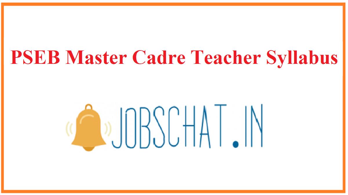PSEB Master Cadre Teacher Syllabus