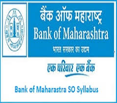 Bank Of Maharashtra SO Syllabus