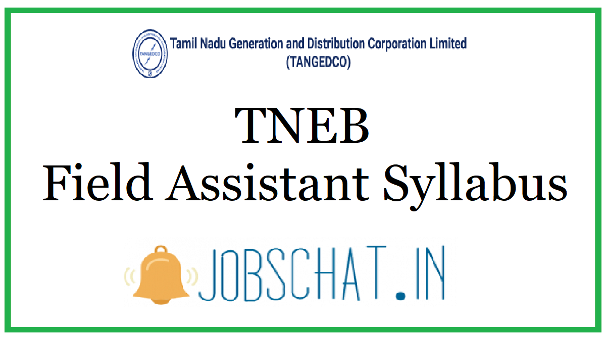 TNEB Field Assistant Syllabus
