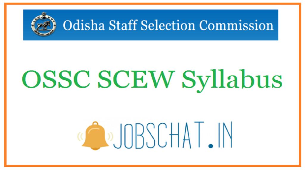 OSSC SCEW Syllabus
