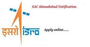 SAC Ahmedabad Recruitment