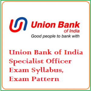 UBI Specialist Officer Syllabus