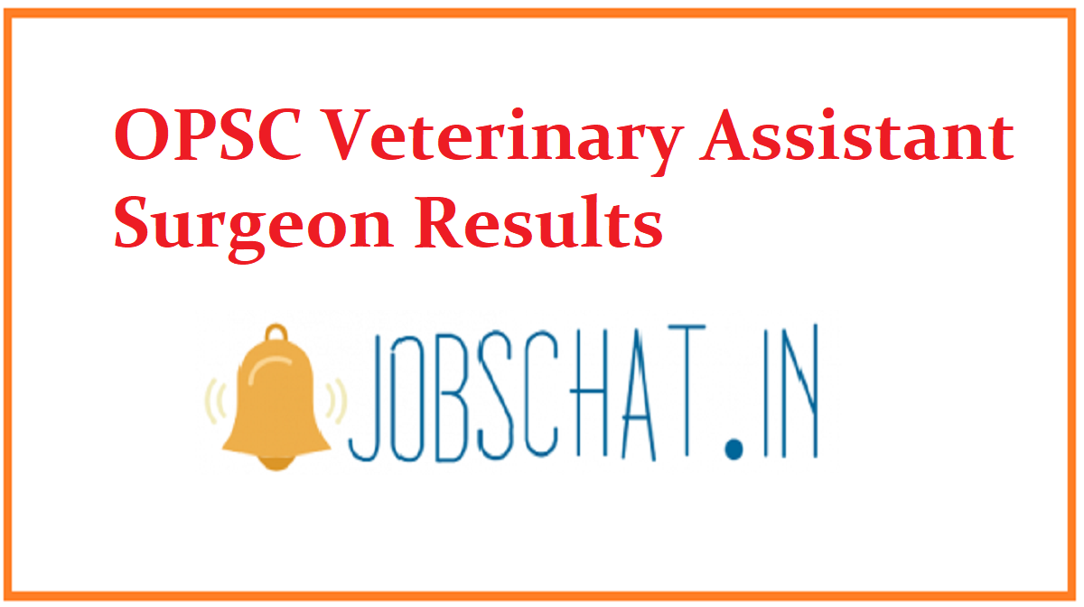 OPSC Veterinary Assistant Surgeon Results