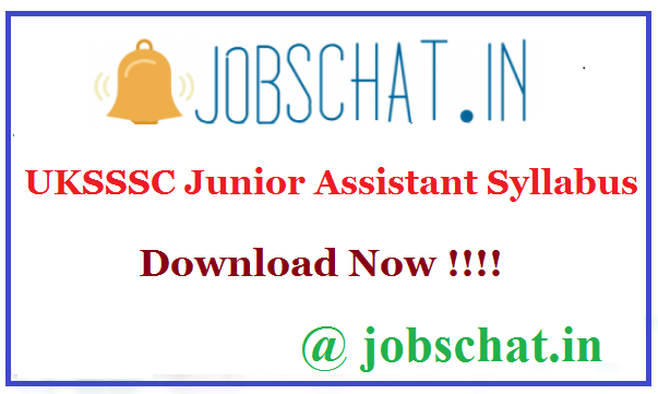 UKSSSC Junior Assistant Syllabus