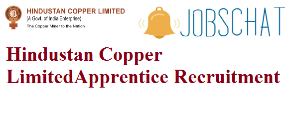 Hindustan Copper Ltd Apprentice Recruitment