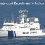 Indian Coast Guard Assistant Commandant Recruitment 2017    Apply Online – Various Vacancies