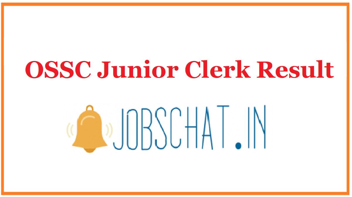 OSSC Junior Clerk Result