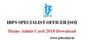 IBPS SO Mains Admit Card