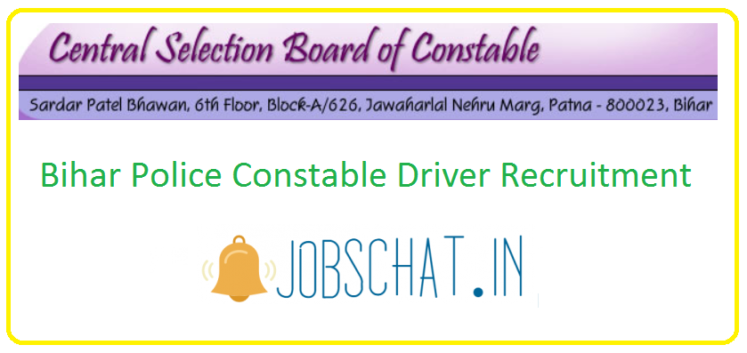 Bihar Police Constable Driver Recruitment