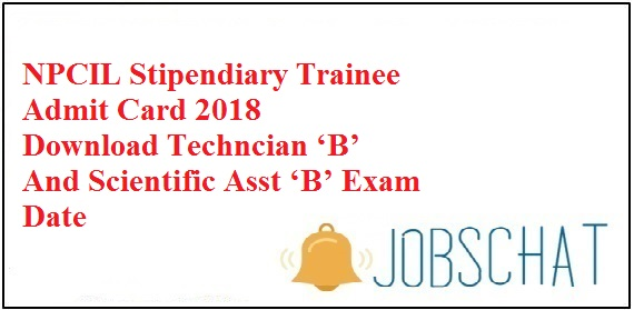 NPCIL Stipendiary Trainee Admit Card