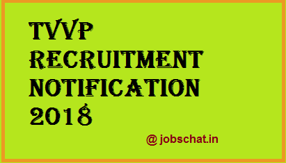 TVVP Recruitment Notification 2018