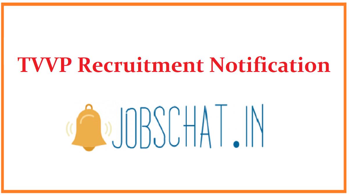 TVVP Recruitment Notification
