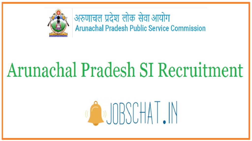 Arunachal Pradesh SI Recruitment