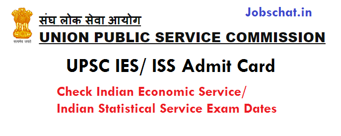 UPSC IES/ ISS Admit Card