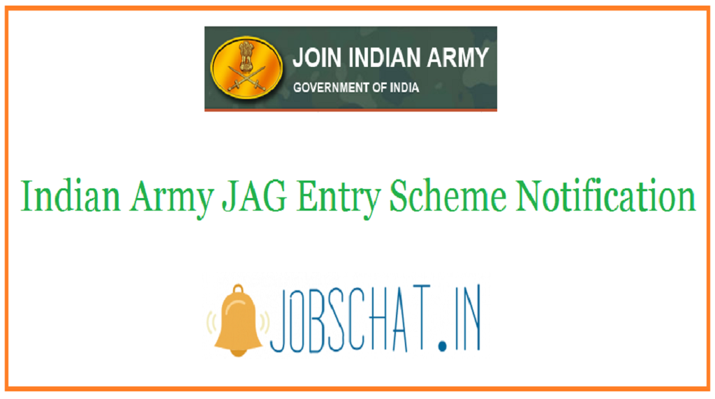 Indian Army JAG Entry Scheme Notification