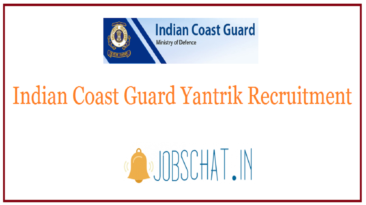 Indian Coast Guard Yantrik Recruitment