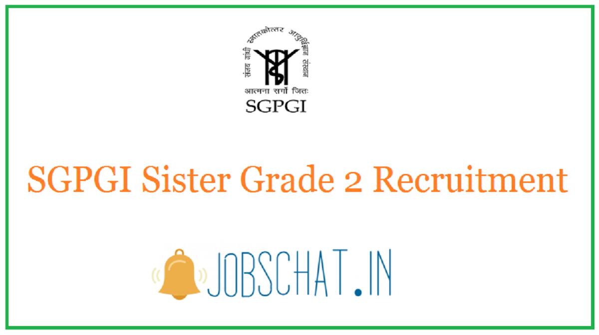 SGPGI Sister Grade 2 Recruitment