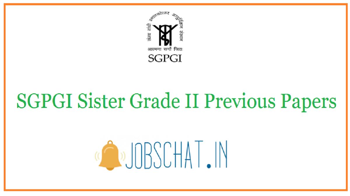 SGPGI Sister Grade II Previous Papers