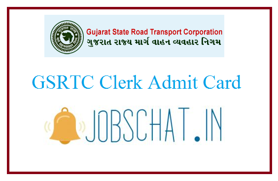 GSRTC Clerk Admit Card