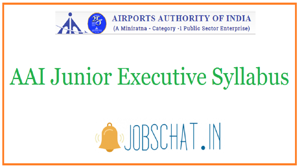 AAI Junior Executive Syllabus