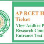 APRCET Hall Ticket 2018   Check Andhra Pradesh Research CET Exam Date @ sche.ap.gov.in/RCET