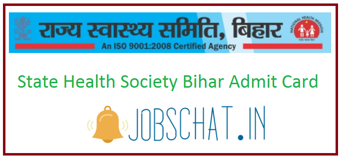 State Health Society Bihar Admit Card