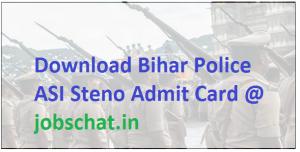 Bihar Police ASI Steno Admit Card