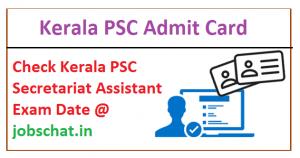 Kerala PSC Secretariat Assistant Admit Card