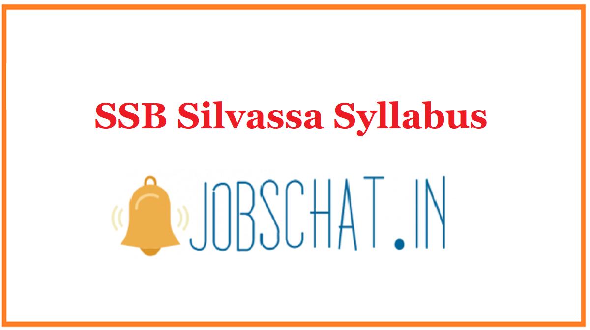 SSB Silvassa Syllabus