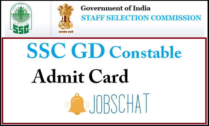 SSC GD Constable Admit Card