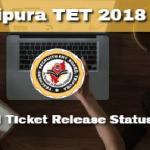 Tripura TET Admit Card 2018   Get T-TET Paper-I & T-TET Paper-II Exam Dates @ trb.tripura.gov.in